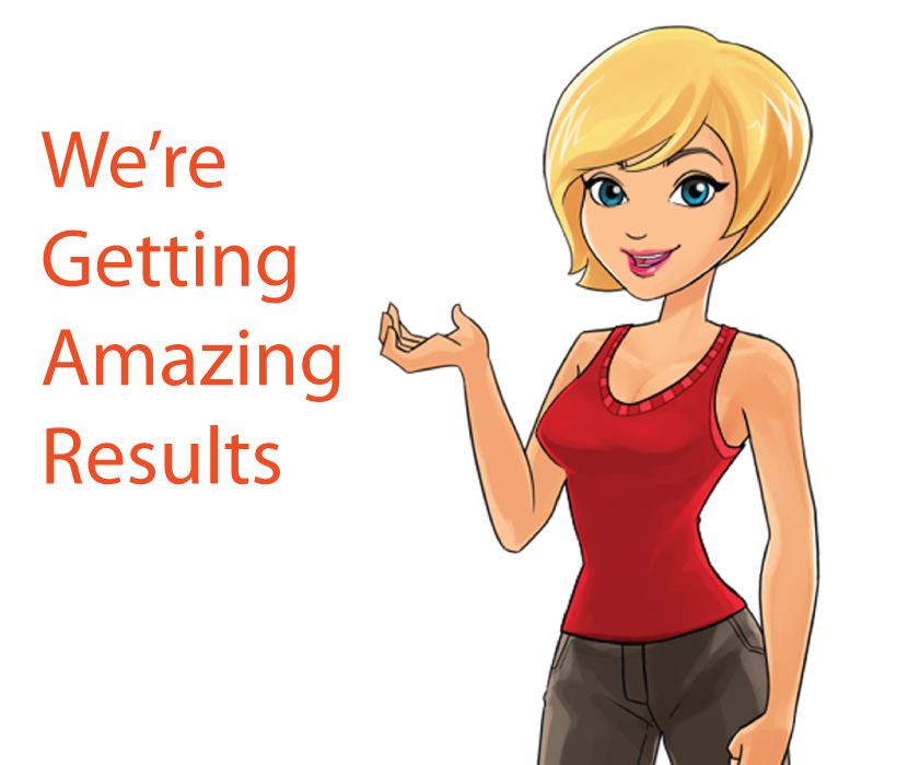 Were Getting Amazing Results