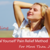 The 'Heal Yourself' Pain Relief Method