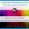 Automatic Mental-Emotional Energy Healing Sessions
