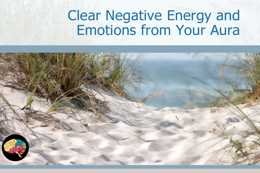 Clear Negative Energy from Aura