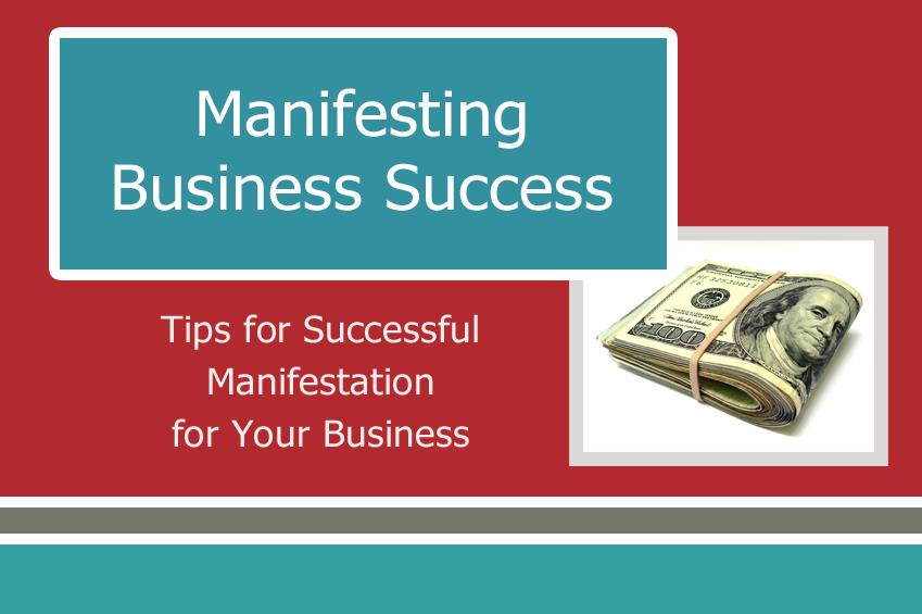 Manifesting Business Success