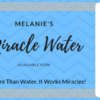 Melanie's Miracle Water – for Sale