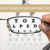 Improve Your Eyesight The Automatic Way with Vision Improvement Sessions